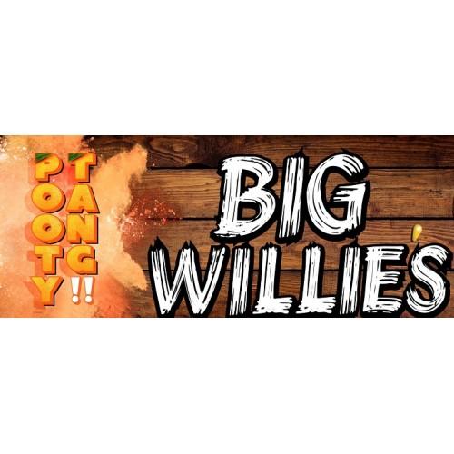 Big Willie's Pooty Tang 30ml (Max VG)